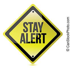 Stay alert yellow illustration design over white background