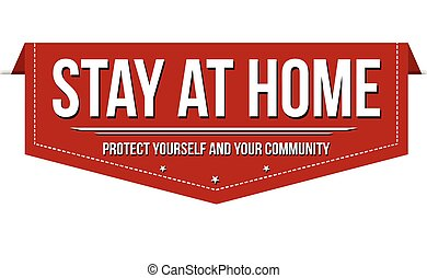 Stay at home banner design on white background, vector illustration