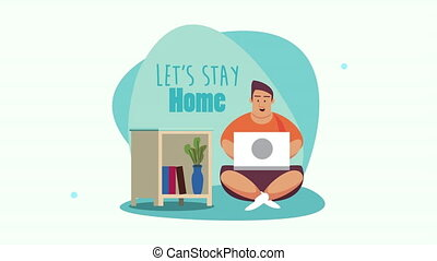 stay at home campaign with man working in laptop