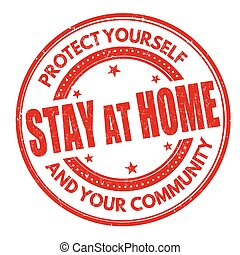 Stay at home sign or stamp on white background, vector illustration