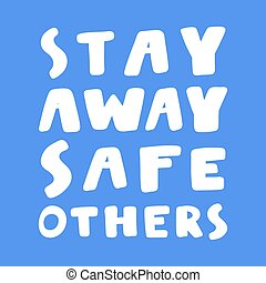 Stay away safe others. covid-19 Sticker for social media ...