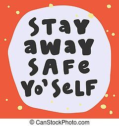 Stay away safe yourself. Covid-19 Sticker for social media ...