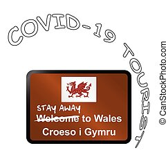 Stay away welcome to Wales sign - Welcome to Wales sign with...