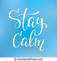 Stay calm quote typography