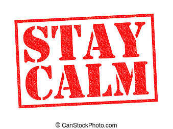 STAY CALM red Rubber Stamp over a white background.