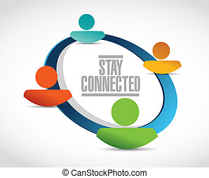 stay connected people network sign illustration design ...