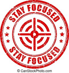 Stay focused rubber stamp