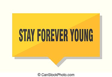 stay forever young price tag - stay forever young yellow...