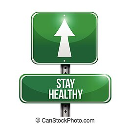 stay healthy sign illustration design