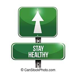 stay healthy sign illustration design