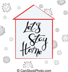 Stay home concept