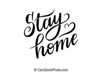 stay home vector lettering on white background