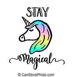 Stay magical cartoon unicorn drawing and lettering. ...