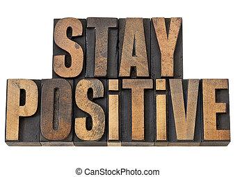 stay positive motivation phrase - stay positive - motivation...