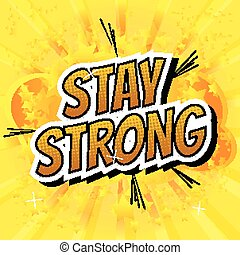 Stay strong - Comic book style word