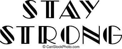 Stay Strong Font - vector stay strong font