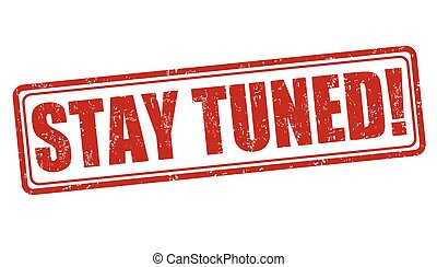 stay tuned concept illustrations and clipart. 35 stay tuned concept