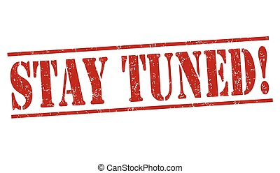 stay tuned stock photo images. 166 stay tuned royalty free images