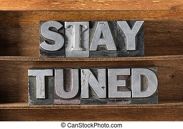 stay tuned tray - stay tuned phrase made from metallic...