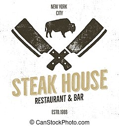 Steak House vintage Label. Typography letterpress design. Vector retro logo. Included bbq grill symbols for customizing badge. Black and white insignia isolate