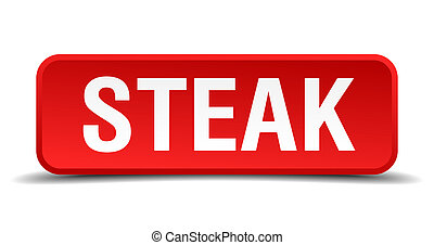 Steak red 3d square button isolated on white