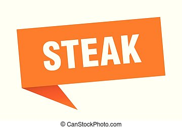 steak speech bubble. steak sign. steak banner