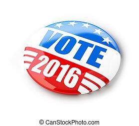 stem, verkiezing, campagne, badge, knoop, voor, 2016