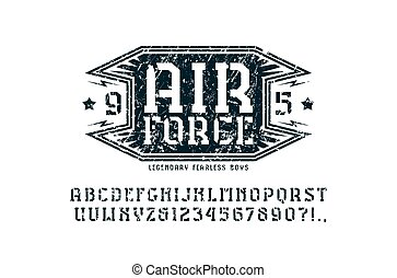 Stencil-plate serif font and air force emblem. Letters and...