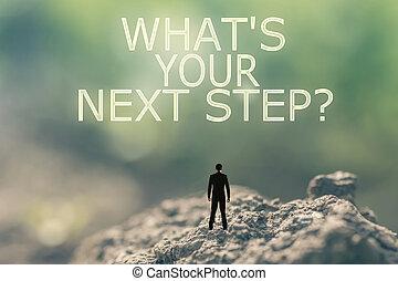 step?, è, tuo, prossimo