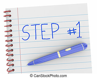Step 1 First Beginning Action Notebook Pen Words 3d Render Illustration