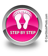 Step by step (footprint icon) glossy pink round button