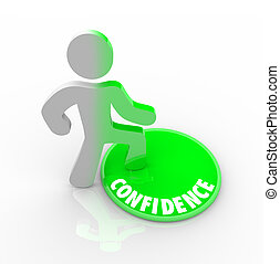 Stepping Onto the Confidence Button - A person steps onto a...
