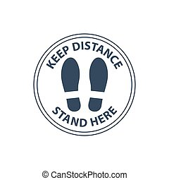 Steps on floor in circle, keep distance in line, stand here ...