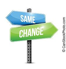 stesso, e, cambiamento, signpost, illustrazione, disegno