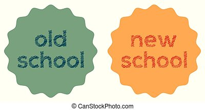 Sticker badge, label style old and new school, vector oldschool style sticker