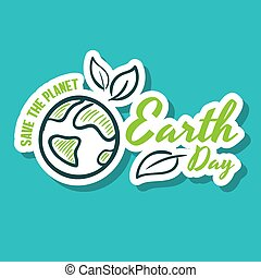 Sticker Earth Day Save The Planet
