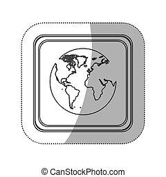 sticker monochrome silhouette square button with globe earth world map