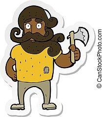 sticker of a cartoon lumberjack with axe