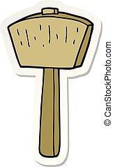 sticker of a cartoon mallet