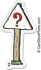 sticker of a cartoon question mark sign post