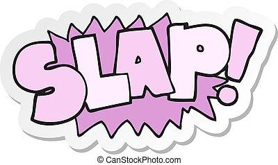 sticker of a cartoon slap symbol