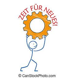 Stickman Gear Zeit fuer Neues - German text Zeit fuer Neues,...