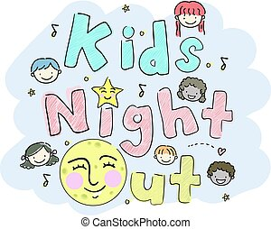 Stickman Kids Kids Night Out - Typography Illustration...