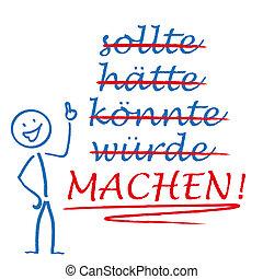 """Stickman Motivation - German text """"sollte, h?tte, k?nnte, w?..."""