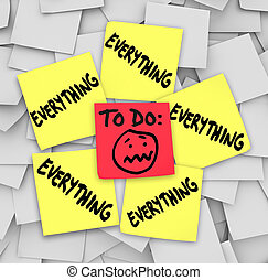 A to-do list on sticky notes with the word everything to illustrate how overwhelming the amount of tasks have you feeling