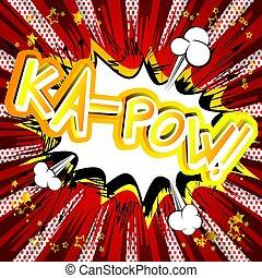 stijl, expression., -, ka-pow!, geïllustreerd, vector, komisch boek