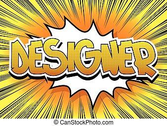 stil, designer, ord, -, bok, komiker