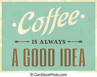 stile retro, caffè, manifesto
