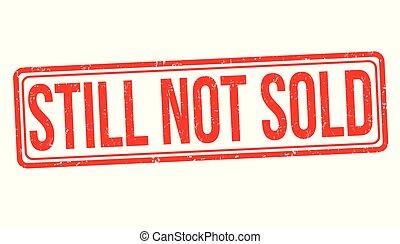 Still not sold grunge rubber stamp