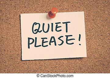 stille , alstublieft